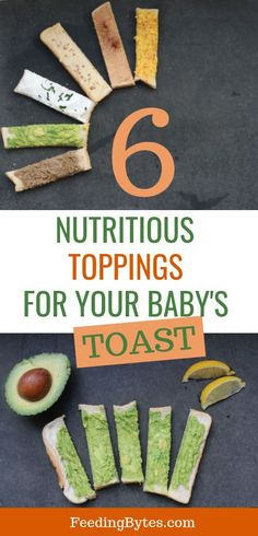 6 Nutritious Toppings for Your Baby's Toast – Feeding Bytes Looking for finger food ideas for baby led weaning? Take the humble toast to a new level with these 6 nutritious topping ideas for your baby's toast. Baby Led Weaning Breakfast, Baby Weaning, Weaning Foods, Toddler Meals, Kids Meals, Toddler Food, Baby Meals, Baby Snacks, Toddler Recipes