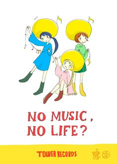 「NO MUSIC, NO LIFE?」 Tower Records, Manga Covers, My Music, Romance, My Love, Wallpaper, Drawings, Illustration, Cute