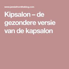 Kipsalon – de gezondere versie van de kapsalon
