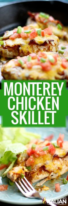 Chicken Bacon Cheese AND Barbecue Sauce. That's Monterey Chicken Skillet. You are welcome!