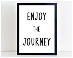 Enjoy The Journey Motivational Travel Word Art Poster Print Typography Gift PP9