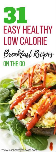 Here are some quick and healthy low calorie breakfast recipes on the go that are great for weight loss and contain fewer than 300 calories. via @leanhealthywise