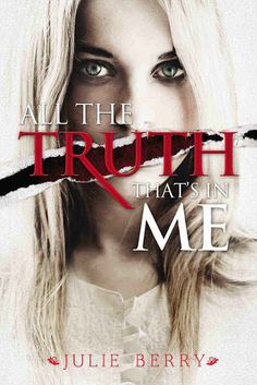 All the Truth That's in Me by Julie Berry | 19 Truly Brilliant Young Adult Books You Can Enjoy At Any Age