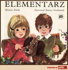 KSIĄŻKI: Elementarz - Dostałam Elementarz od cioci, gdy miałam 3 lata i zawdzięczam mu to, że nauczyłam się czytać zanim poszłam do szkoły, dlatego bardzo mile wspominam te wszystkie Ole, Inki i Ale wraz z ich kotami... Również dzięki tej książeczce pan Janusz Grabiański bardzo długo pozostawał moim ulubionym ilustratorem.