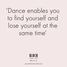 Quote for the day!  #Dance #Blocheu