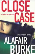 Close Case, #3 in the Samantha Kincaid series.