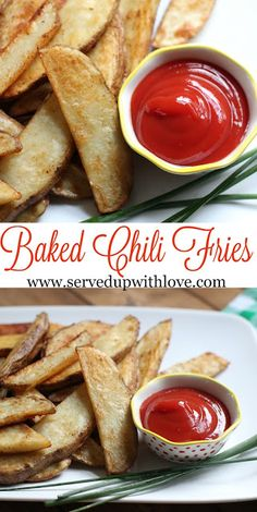 Served Up With Love: Baked Chili Fries