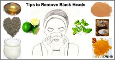 Black Heads: Home Remedies to Remove Black heads are common problem of our skin, especially around nose and other parts of face. If black heads left untreated, it become acne. Some simple home remedies can remove your black heads easily and will regenerate your beautiful skin back. Causes: Black h