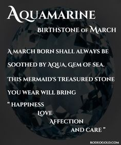 AQUAMARINE, Birthstone of March - A March born shall always be soothed by Aqua, Gem of the Sea. This mermaid's treasured stone you wear will bring Happiness, Love, Affection and Care. *I'm a March baby and the water does calm me! March Pisces, Aries And Capricorn, Aries Baby, Pisces Girl, Pisces Moon, Pisces Horoscope, Astrology, Pisces Personality, March Baby