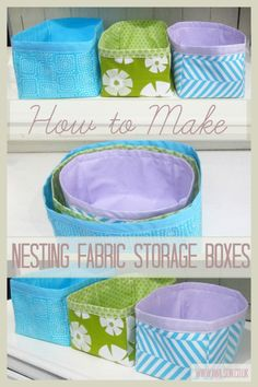 How to Make Nesting Fabric Storage Boxes - Tea and a Sewing Machine