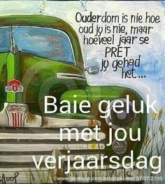Happy Birthday Quotes, Afrikaans, Lunch Box, Language, Happy Birthday Captions, Bento Box, Languages, Language Arts