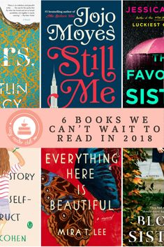 6 Books We Can't Wait To Read In 2018--