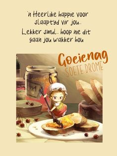 Goeie Nag, Goeie More, Good Night Quotes, Sleep Tight, Morning Greeting, Afrikaans, Qoutes, Inspirational, Quotations