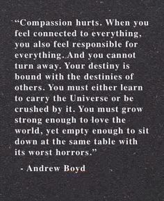 """Compassion"" THIS IS SO ME"
