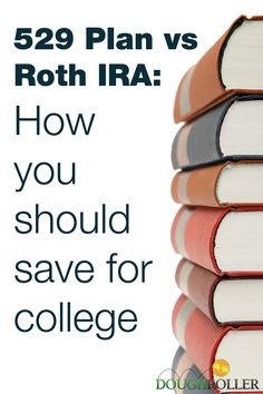 529 Plan vs Roth IRA