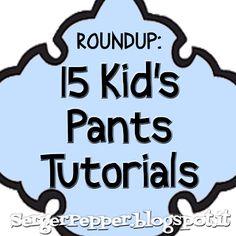 Serger Pepper: 15 fantastici tutorial per pantaloni bimbo/bimba GRATIS