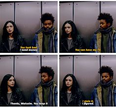 """I need money"" - Malcolm and Jessica #JessicaJones (( this was really sweet, haha :) ))"