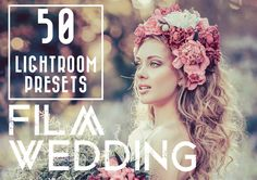 50 Film Wedding LR Presets  @creativework247
