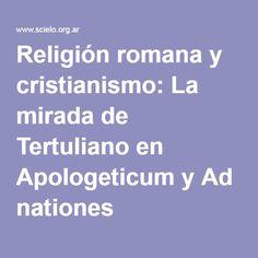 Religión romana y cristianismo: La mirada de Tertuliano en Apologeticum y Ad nationes