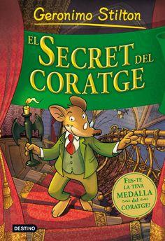 El secret del coratge de Geronimo Stilton. Destino Infantil i Juvenil