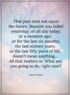Quotes the past does not equal the future. because you failed Past Quotes, Me Quotes, Motivational Quotes, Inspirational Quotes, Qoutes, Last Day Of The Year Quotes, Positive Words, Positive Quotes, December Quotes