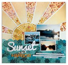 #Papercraft #scrapbook #layout. SUNSET love the sunburst scrapbook layout