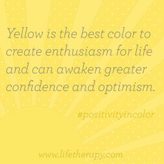 Awaken confidence and optimism with the color #yellow. #positivityincolor