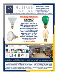 Friendly Reminder about SATCO products. These and other lighting products can be found at https://shop.mustanglighting.com/.