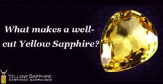 Yellow sapphire gemstone usually gets a deeper cut to get the dimension and intensity needed to bring out the true tone of the yellow sapphire gemstone. Here we present a from to let you know about the different cuts of Yellow sapphire. Sapphire Stone, Stone Pendants, Shapes, Gemstones, Crystals, Yellow, How To Make, Blog, Accessories