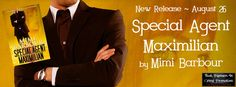 Special Agent Maximilian New Release @MimiBarbour @BPICPromos - http://roomwithbooks.com/special-agent-maximilian-release/