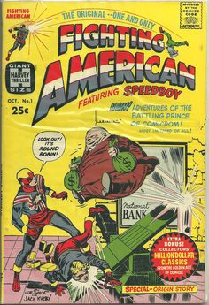 """A large part of the Giant Size Harvey Thrillers to me was Fighting American #1. A big part, right up there with anything Marvel or DC came out with. The cover grabbed me and didn't let go. The team of Joe Simon and Jack """"King"""" Kirby were fantastic. It contained eight marvelous Fighting American stories. Highly Recommended!"""