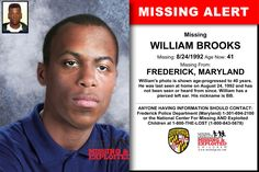Missing From: FREDERICK, MD. Missing Date: Aug 1992 AM. William's photo is shown age-progressed to 40 years. He was last seen at home on August 1992 and has not been seen or heard from since. William has a pierced left ear. Missing Child, Missing Persons, Have You Seen, Did You Know, Missing And Exploited Children, Creepy Images, Amber Alert, Cold Case, Kids Poster
