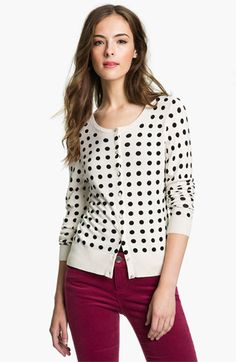 Halogen® Dot Print Cardigan | Nordstrom.  Saw a stunning older woman wearing this at the farmer's market and I asked her where she got it.  she had on with a mustard yellow pencil skirt.  darling.