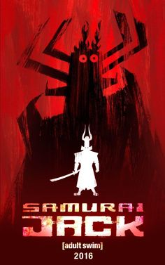 Poster for Cartoon Network's 2016 series of Samurai Jack