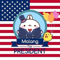 Molang for president!