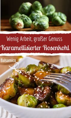 Caramelized Brussels sprouts with honey & balsamic Karamellisierter Rosenkohl mit Honig & Balsamico How about the next opportunity with this exquisite, caramelized Brussels sprouts with honey and balsamic vinegar? Healthy Meals For One, Healthy Low Carb Recipes, Healthy Breakfast Recipes, Healthy Snacks, Easy Meals, Side Dish Recipes, Easy Recipes, Cooking Recipes, Brussels Sprouts