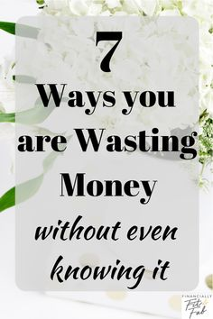 7 Ways you are Wasting Money without even knowing it . - Finance tips, saving money, budgeting planner Best Money Saving Tips, Ways To Save Money, Money Tips, Saving Money, Financial Tips, Financial Planning, Thing 1, Managing Your Money, Frugal Tips