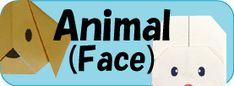 easy origami - lots of patterns - animal face, animal, vehicle, sea, clothes, flower, dinosaur, food, others