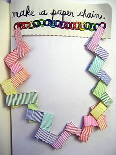 Make a Paper Chain, from Wreck This Journal.
