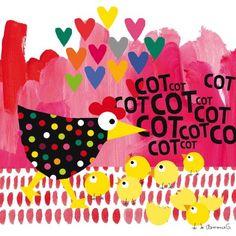 Le tableau Cot, Cot, Cot by Clémence G. Poule et poussins de Lilipinso permettra de décorer la chambre de votre fille avec une jolie poule.