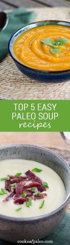 Here are my top five easy paleo soup recipes. These easy soup recipes are all gluten-free and grain-free, with just a few ingredients. | Cook Eat Paleo