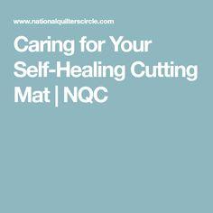 Caring for Your Self-Healing Cutting Mat   NQC