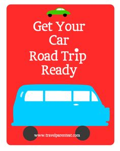 road trip, organize for road trip, road trip ready