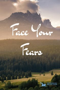 Face your fears with a face full of tears