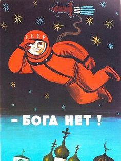 """'""""There's no god!"""" Retro USSR anti-religious propaganda poster of Cosmonaut Yuri Gagarin in Space' Poster by Retro Poster, Posters Vintage, Communist Propaganda, Propaganda Art, Antonio Gramsci, Fosse Commune, Anti Religion, Soviet Art, Poster Design"""
