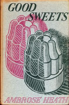 Edward Bawden, linocut cover design for Good Sweets by Ambrose Heath