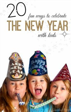 The party doesn't have to stop just because your a parent. Here are 20 FUN ways to celebrate the new year with kids! Party on mom and dad, party on!