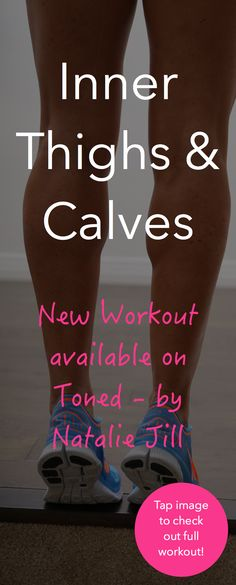 "New Inner thigh & calves workout is up on my ""TONED by Natalie Jill App!"" Download my app to get in on the action :) NEW workout added every week!"