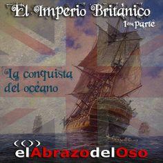 Esta semana es el turno del Imperio Británico en #ElAbrazodelOso, un Imperio que llegó a extenderse por cinco continentes sobre la piratería y la esclavitud.