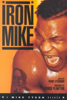 Iron Mike: A Mike Tyson Reader